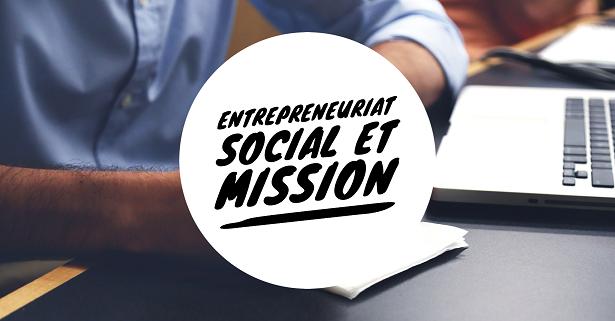 Entrepreneuriat social et mission
