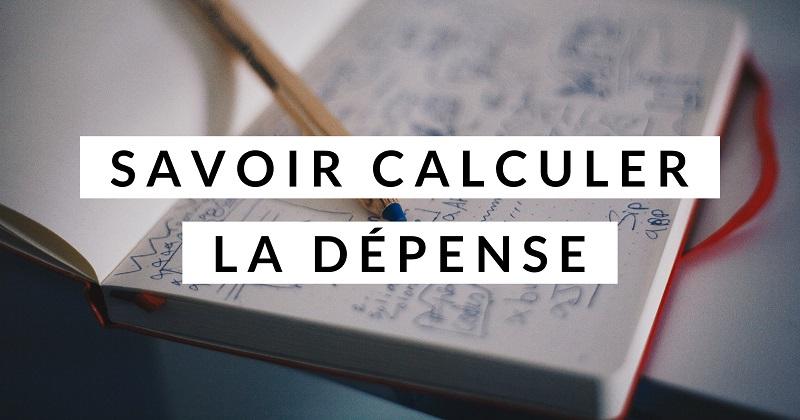 Savoir calculer la dépense