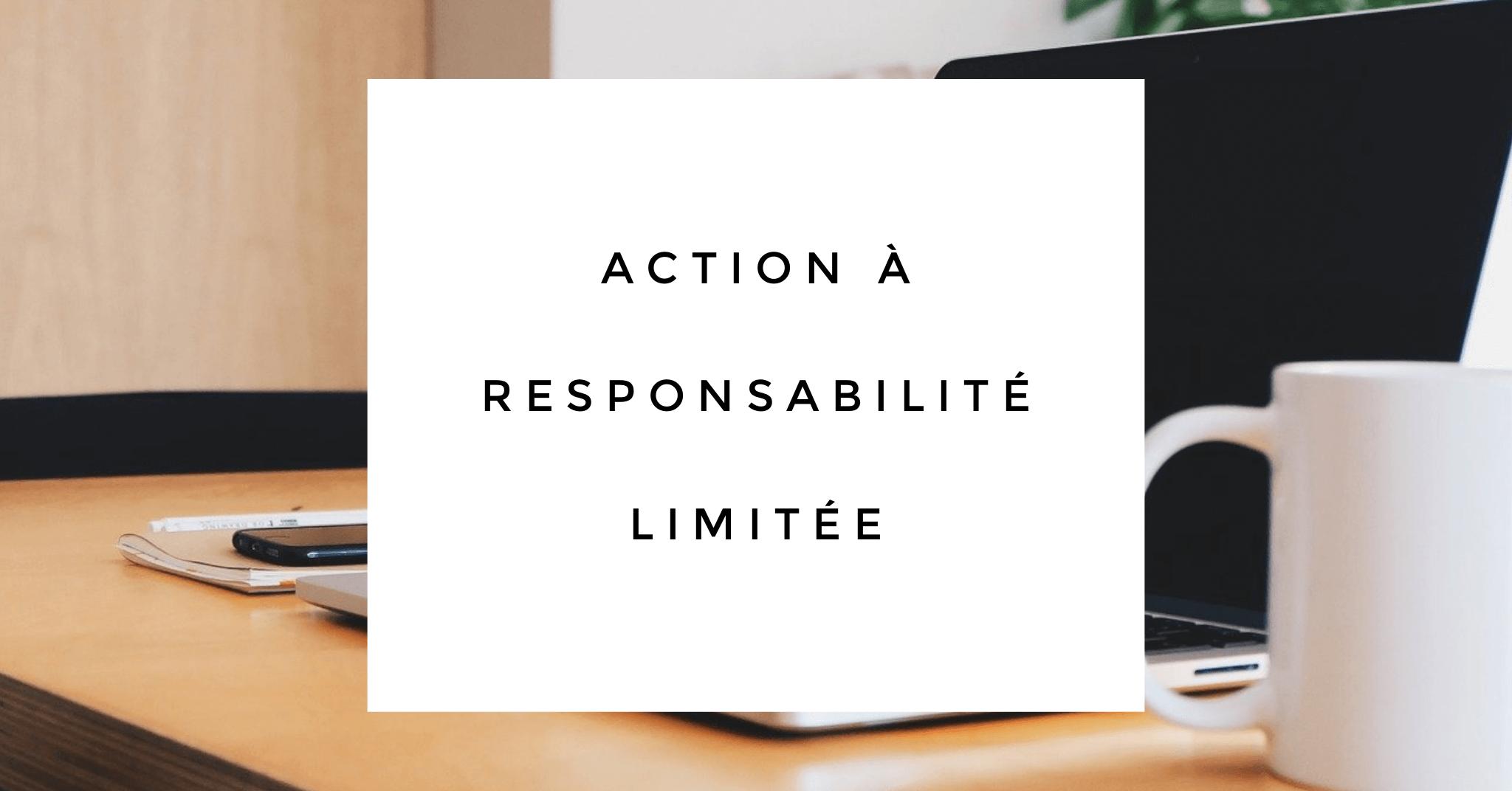 Actions à Responsabilité Limitée